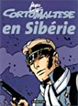 Corto Maltese en Sib�rie : version en...