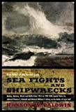 img - for Sea fights and shipwrecks;: True tales of the seven seas book / textbook / text book