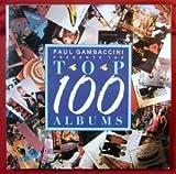 Paul Gambaccini presents the top 100 albums (1851450874) by Gambaccini, Paul