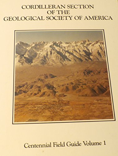 Cordilleran Section of the Geological Society of America (Centennial Field Guide) PDF