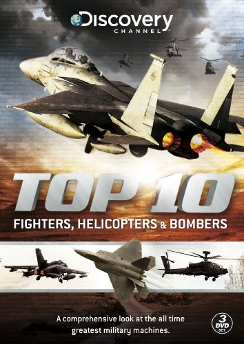 The Top Ten Fighters, Bombers And Helicopters [DVD]