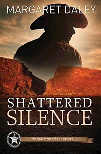 Shattered Silence (Men of the Texas Rangers, #2)