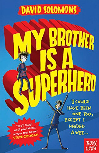 Children's Books - Reviews - My Brother Is a Superhero   BfK