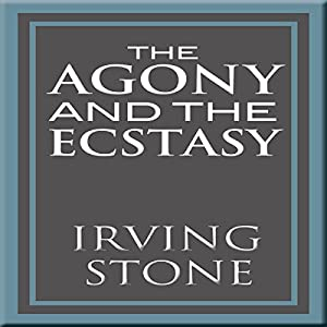 The Agony and the Ecstasy Audiobook