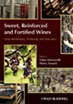 Sweet, Reinforced and Fortified Wines...