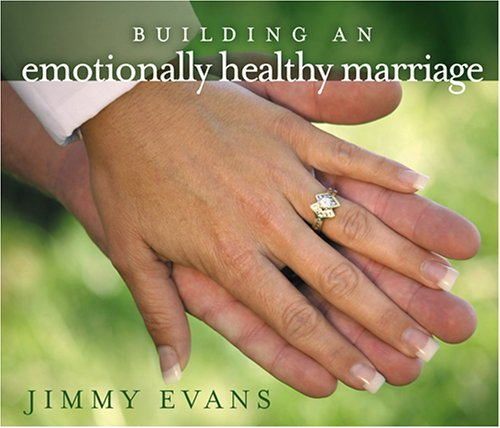 Building an Emotionally Healthy Marriage