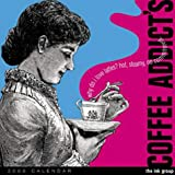 img - for Tactless Coffee Addict's - Wall Calendar 2000 book / textbook / text book