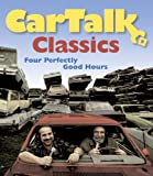 img - for Car Talk Classics: Four Perfectly Good Hours book / textbook / text book