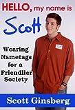 Hello, My Name is Scott