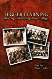 Higher Learning: Reading and Writing About College (2nd Edition)