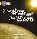 Collins Big Cat Phonics - The Sun and the Moon: Band 03/Yellow: Yellow/Band 3
