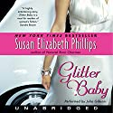 Glitter Baby Audiobook by Susan Elizabeth Phillips Narrated by Julia Gibson