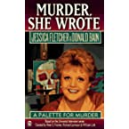 Book Review on Murder, She Wrote: A Palette for Murder (Murder She Wrote) by Jessica Fletcher