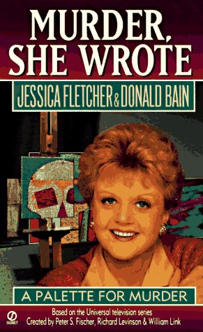 Image for Murder, She Wrote: A Palette for Murder (Murder She Wrote)