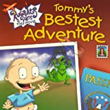 Tommy's Bestest Adventure (Rugrats in Paris (8x8)) (0689834268) by David N. Weiss