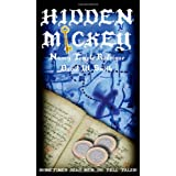 HIDDEN MICKEY: Sometimes Dead Men DO Tell Tales! - The Action-adventure Mystery novel about Walt Disney (Hidden Mickey, volume 1) ~ David W. Smith