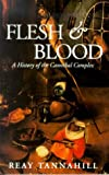 Flesh and Blood (034910610X) by Tannahill, Reay