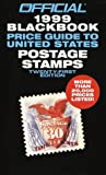 img - for Official 1999 Blackbook Price Guide to United States Postage Stamps book / textbook / text book