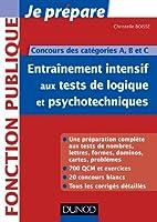 Entrainement intensif aux tests de logique et psychotechniques - Concours des catégories A, B et C