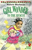 Girl Wonder to the Rescue (Young Puffin Read Aloud) (0140378529) by Blackman, Malorie