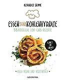 Image de Essen ohne Kohlenhydrate: 55 köstliche Low-Carb-Rezepte - Schnell und einfach - Auch vega