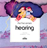 img - for Hearing (The Five Senses) book / textbook / text book