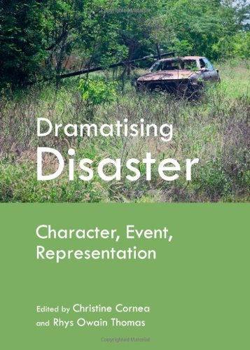 Dramatising Disaster: Character, Event, Representation