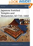 Japanese Fortified Temples and Monast...