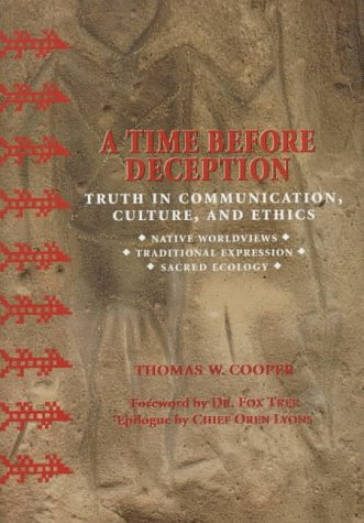A Time Before Deception: Truth in Communication, Culture,...