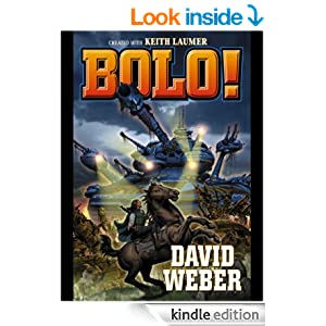 Amazon.com: Bolo! (Bolo series Book 14) eBook: Keith Laumer, David