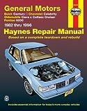 img - for General Motors A-Cars 1982 thru 1996 Automotive Repair Manual book / textbook / text book