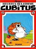 Heureux qui comme Cubitus