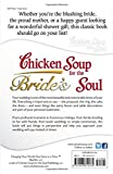 Chicken Soup for the Bride's Soul: Stories of Love, Laughter and Commitment to Last a Lifetime (Chicken Soup for the Soul)