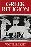 Greek Religion (0674362810) by Burkert, Walter