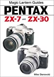Mike Stensvold Pentax Zx-7 and Zx-30--Pentax Mz-7 (Magic Lantern Guides)