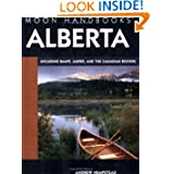 Moon Handbooks Alberta: Including Banff, Jasper, and the Canadian Rockies