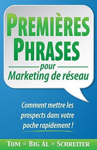 premieres-phrases-pour-marketing-de-reseau-comment-mettre-les-prospects-dans-votre-poche-rapidement-