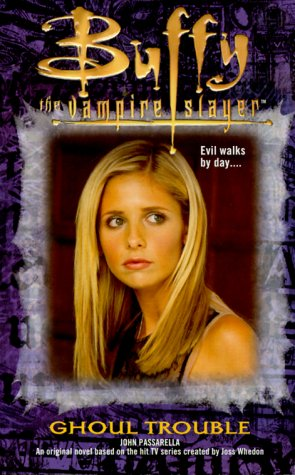 Ghoul Trouble (Buffy the Vampire Slayer (Pocket Paperback Numbered))