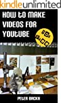 How to Make Videos for YouTube (for F...
