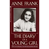 Anne Frank: The Diary of a Young Girl ~ Anne Frank
