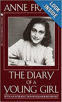 Anne Frank: The Diary of a Young Girl by Anne Frank, B.M. Mooyaart and Eleanor Roosevelt