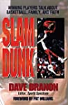 Slam Dunk: Winning Players Talk About...