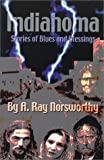 img - for Indiahoma: Stories of Blues and Blessings book / textbook / text book