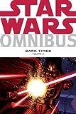 Star Wars Omnibus - Dark Times (Vol. 2)