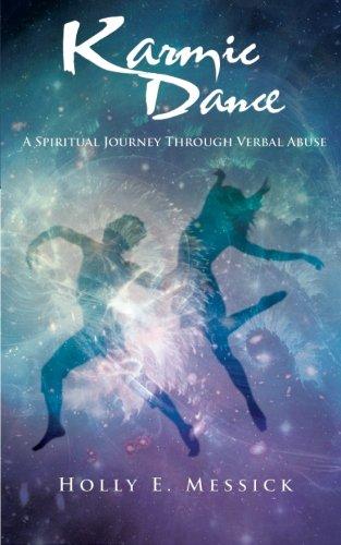 Karmic Dance: A Spiritual Journey Through Verbal Abuse