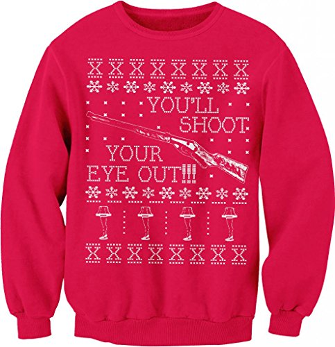 You'Ll Shoot Your Eye Out Christmas Story Holiday Ugly Sweater T-Shirt Sweat Shirt Red