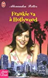 echange, troc Alexandra Potter - Frankie va à Hollywood