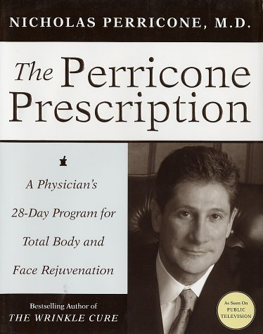 The Perricone Prescription, Nicholas Perricone