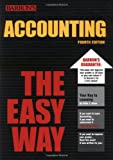 Accounting the Easy Way (Barron's E-Z) (0764119761) by Peter J. Eisen