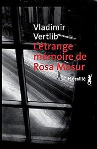 L'Etrange mémoire de Rosa Masur par Vertlib